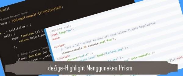 deZige-Highlight Menggunakan Prism