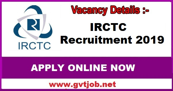 Irctc Recruitment 2019 Check How To Apply Online
