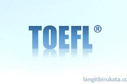 6 Hal Penting yang Patut Diingat agar Kamu Bisa Mengenal TOEFL Lebih Dekat