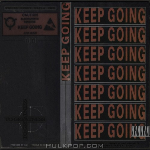 Swings – Keep Going (Feat. BewhY, nafla, ZICO) (Prod. By IOAH) – Single