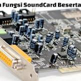 Pengertian dan Fungsi Sound Card Beserta Cara Kerja Jenis Sound Card