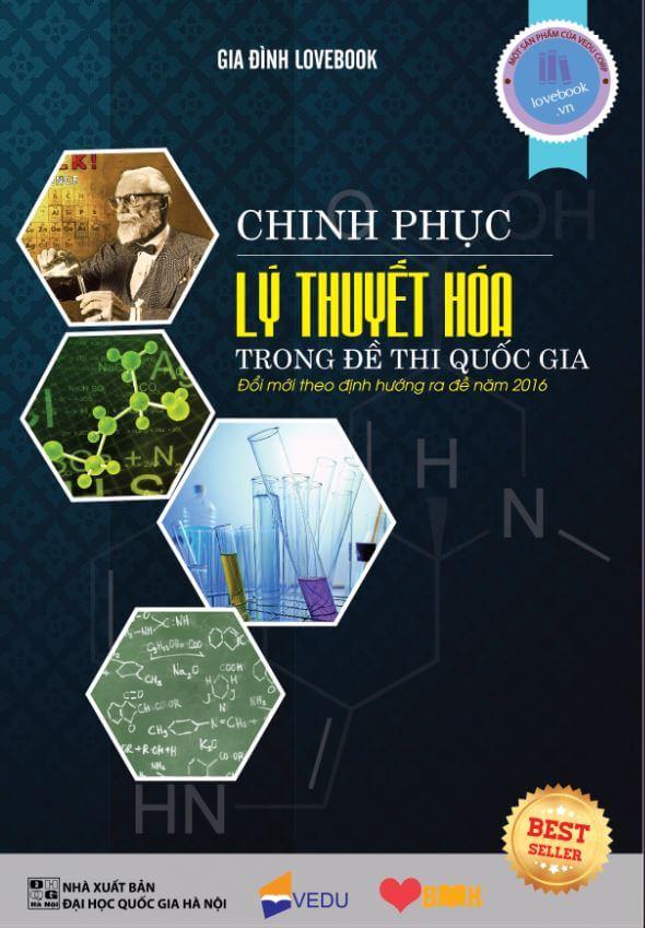 Chinh phục lý thuyết Hóa học trong đề thi Quốc gia