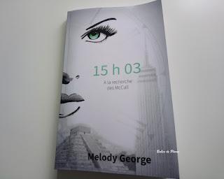 15h03 A la recherche des McCall- Melody George (roman)
