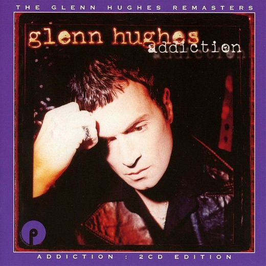 GLENN HUGHES - Addiction [2CD Remastered & Expanded Edition] (2017) full
