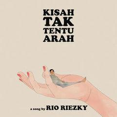 Rio Riezky - Kisah Tak Tentu Arah Mp3