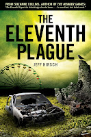 book cover of The Eleventh Plague by Jeff Hirsch published by Scholastic