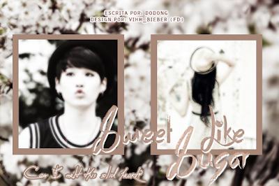 CF: Sweet Like Sugar (dodong)