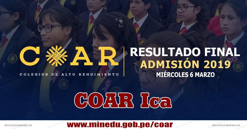 COAR Ica: Resultado Final Examen Admisión 2019 (6 Marzo) Lista de Ingresantes - Colegios de Alto Rendimiento - MINEDU - www.dreica.gob.pe