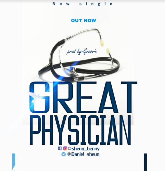 Music – Seun Benny – Great Physician