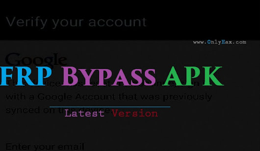 Factory Reset Protection FRP Bypass APK Latest