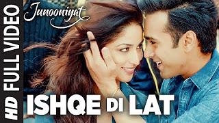 Ishqe Di Lat Video Song _ Junooniyat _ Pulkit Samrat, Yami Gautam _ Ankit Tiwari, Tulsi Kumar