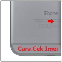 Cara Cek imei iphone dengan mudah