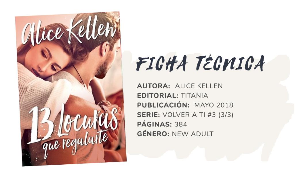 La Estantería De Helena Reseña 13 Locuras Que Regalarte Alice Kellen