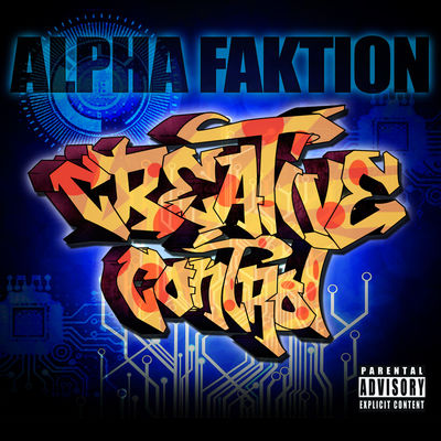 Alpha Faktion - Creative Control - Album Download, Itunes Cover, Official Cover, Album CD Cover Art, Tracklist