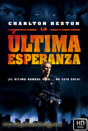 La Ultima Esperanza [1080p] [Latino-Ingles] [MEGA]