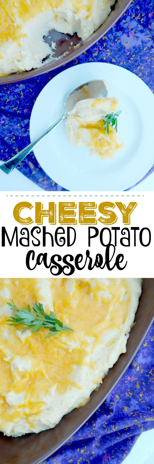 Cheesy Mashed Potato Casserole...an ideal Thanksgiving side dish!  Cheesy and rich this dish can be prepped up to 3 days ahead for that busy holiday.  A family favorite! (sweetandsavoryfood.com)