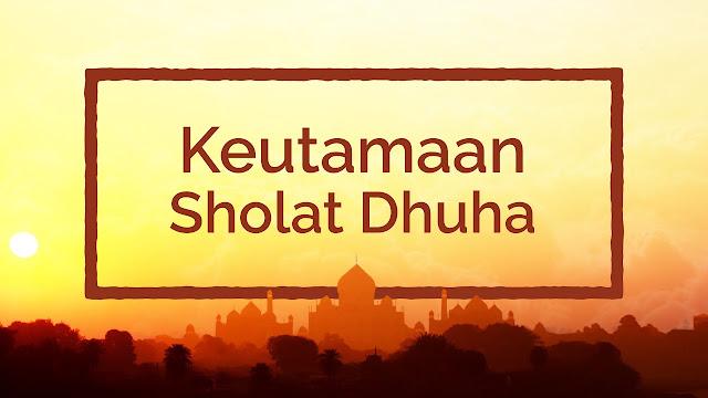 10 Keutamaan Sholat Dhuha, Hingga Pahalanya Sama Seperti Sedekah