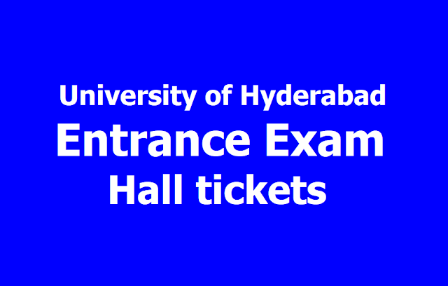 University of Hyderabad Entrance Exam Hall tickets