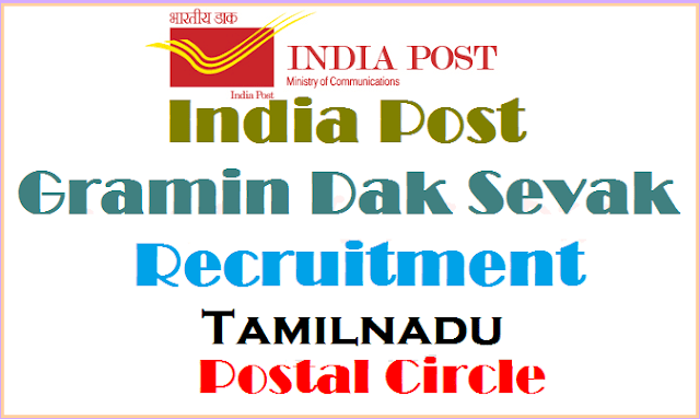 India Post,Tamilnadu Postal Circle,Gramin Dak Sevaks(GDS) Recruitment