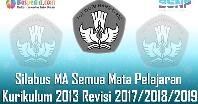 Lengkap Silabus Ma Semua Mata Pelajaran Kurikulum 2013 Revisi 2017 2018 2019 Bospedia