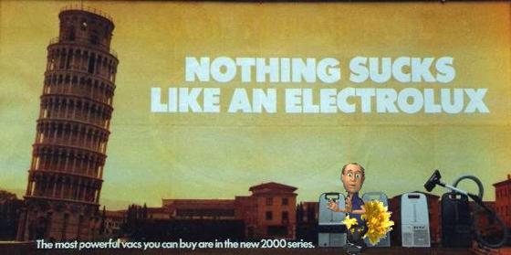 'Nothing sucks like an Electrolux' - reklam från 1960-talet (här något 'kompletterad').
