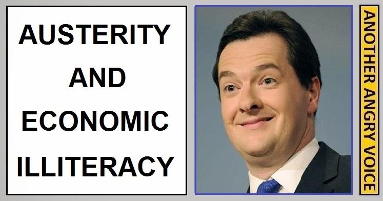 Austerity and economic illiteracy