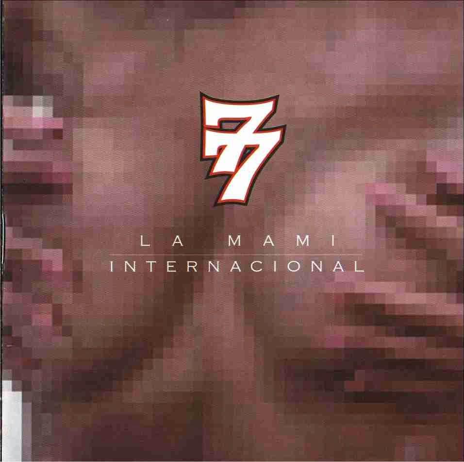 7 Notas 7 Colores - La Mami Internacional [2000] (España)