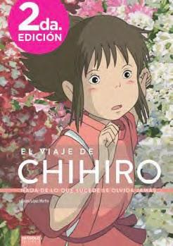 El viaje de Chihiro. Nada de lo que sucede se olvida jamás... de Álvaro López.