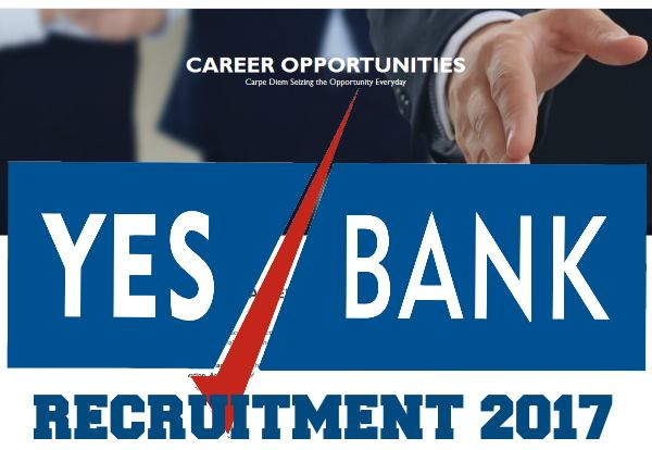 YES BANK recruitment 2017