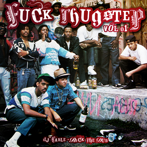 dj-cable-rock-the-dub-fuck-thugstep-vol-1