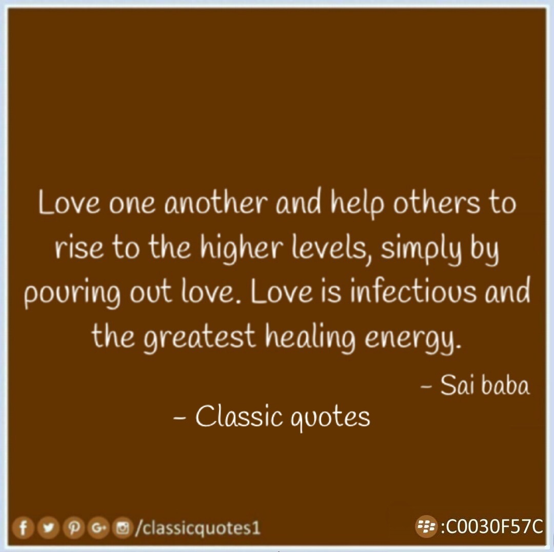 Love One Another Quotes Classic Quotes Love One Another And Help Others To Rise To The