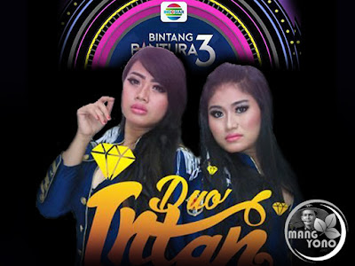 Duo Intan Asal Lampung Bintang Pantura 3 Indosiar