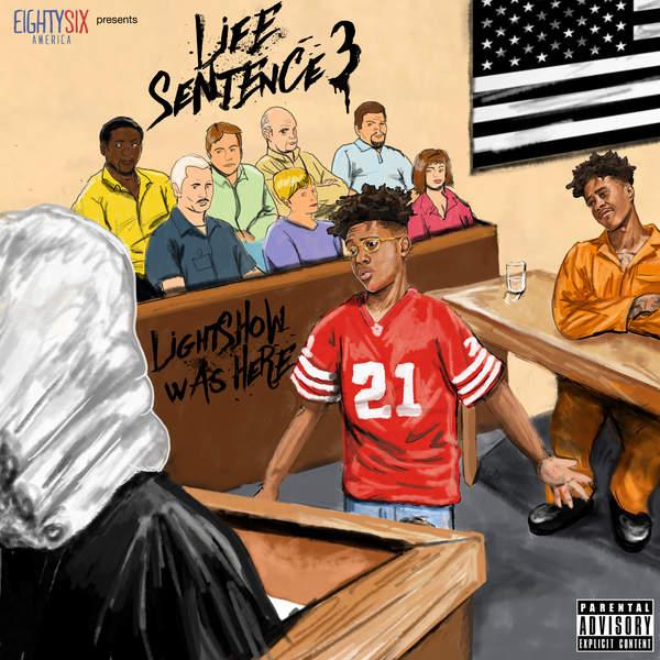 Life Sentence 3 - Album by Lightshow   Spotify   Lightshow Life Sentence