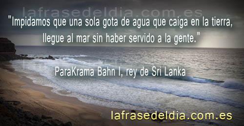 Frases con foto, ParaKrama Bahn I, rey de Sri Lanka
