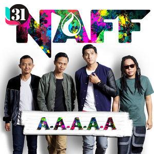 Lirik Lagu Naff - A-A-A-A-A