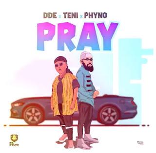 Music : Teni - Pray ft phyno