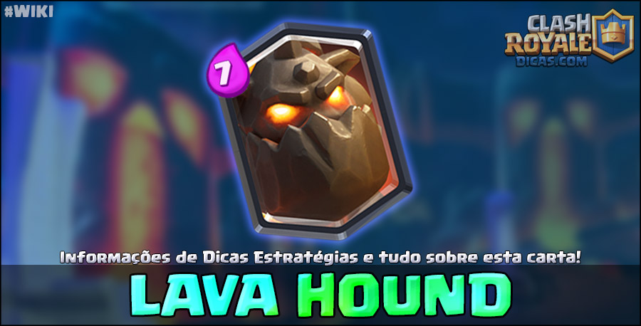 Carta do Lava Hound em Clash Royale
