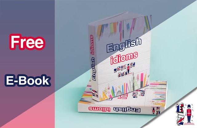 Free Ebook - English idioms