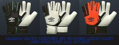 PES 2016 UMBRO 15/16 Winter GK Gloves Minipack NEO PRO DPS All by IDK
