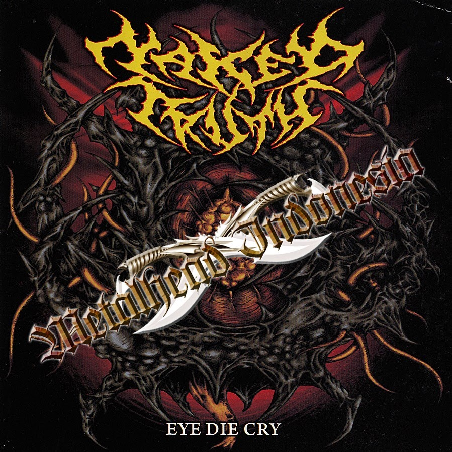 Band Name - Naked Truth Album Title - Eye Die Cry Release Year - 2012.  Release Labels - No Label Records Genre - Brutal Death Metal Band From -  Bandung