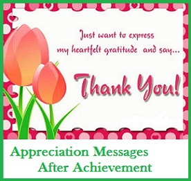 Appreciation messages and letters after achievement all achievements in life come from hard work inspiration and lots of motivation and achievements dont come overnight somewhere along the path to your spiritdancerdesigns Image collections