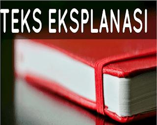 Pengertian Teks Eksplanasi Kompleks (Pengertian, Struktur, Tujuan, Ciri, Contoh)
