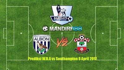 AGEN BOLA - Prediksi W.B.A vs Southampton 8 April 2017