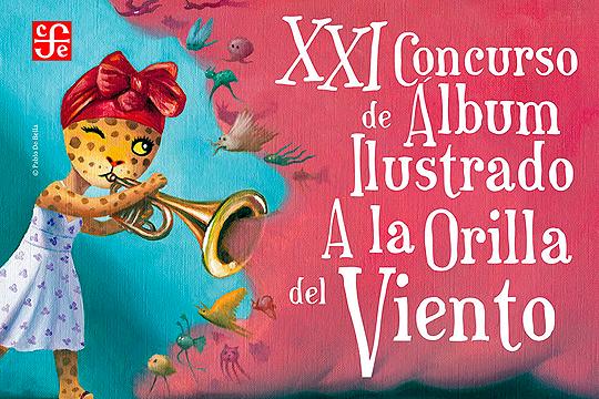 XXI Concurso de Álbum Ilustrado a la Orilla del Viento