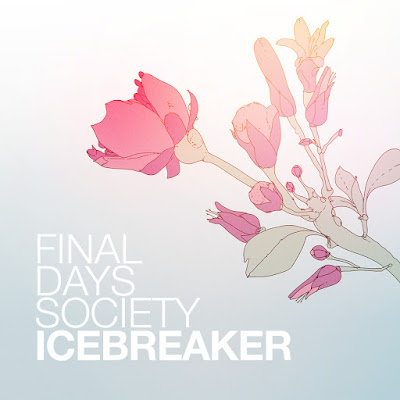 Final Days Society - Icebreaker