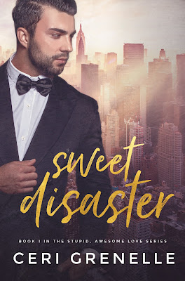 Sweet Disaster: Stupid, Awesome Love Book 1, Ceri Grenelle