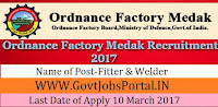 Ordnance Factory Medak Recruitment 2017 –Fitter, Welder