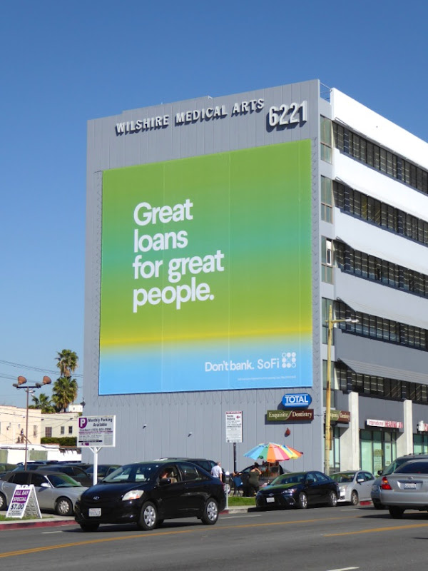 Great loans great people SoFi billboard