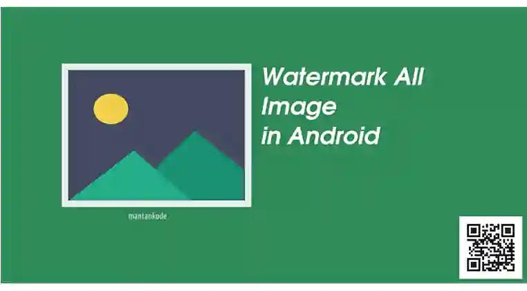 Cara Watermark all image di android