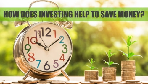 Investing: What is it & how it helps save money?